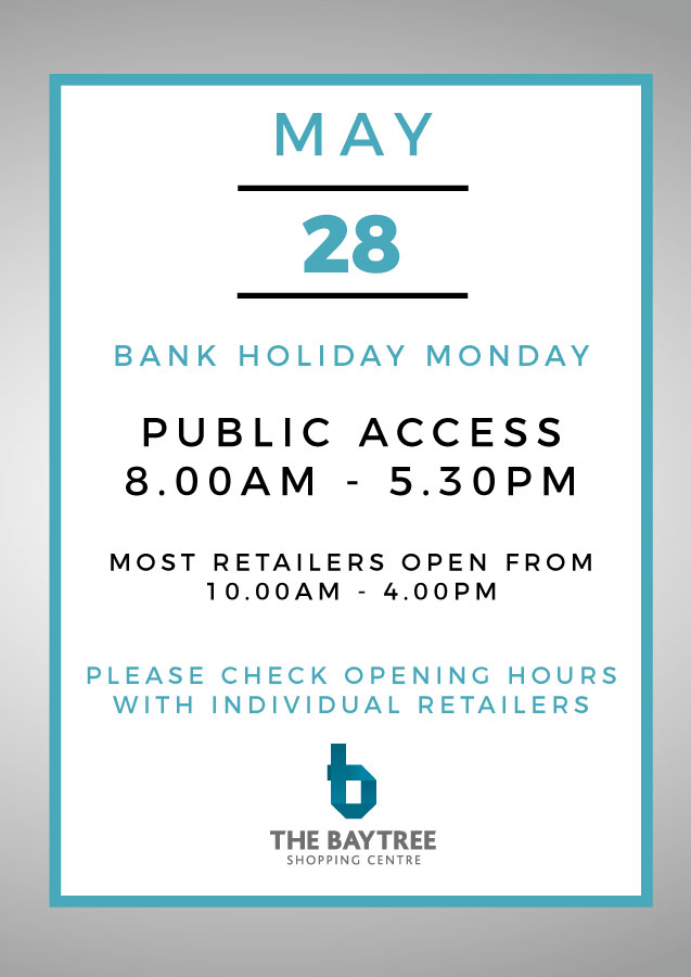 28th May Bank Holiday opening hours