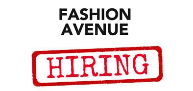 Fashion Avenue hiring