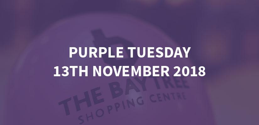 Purple Tuesday - 13th November